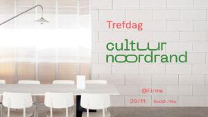 Trefdag Cultuur Noordrand